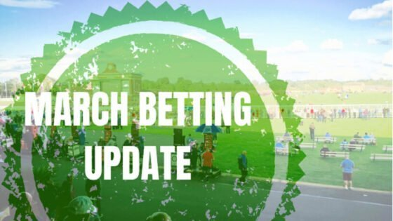 March Betting Update