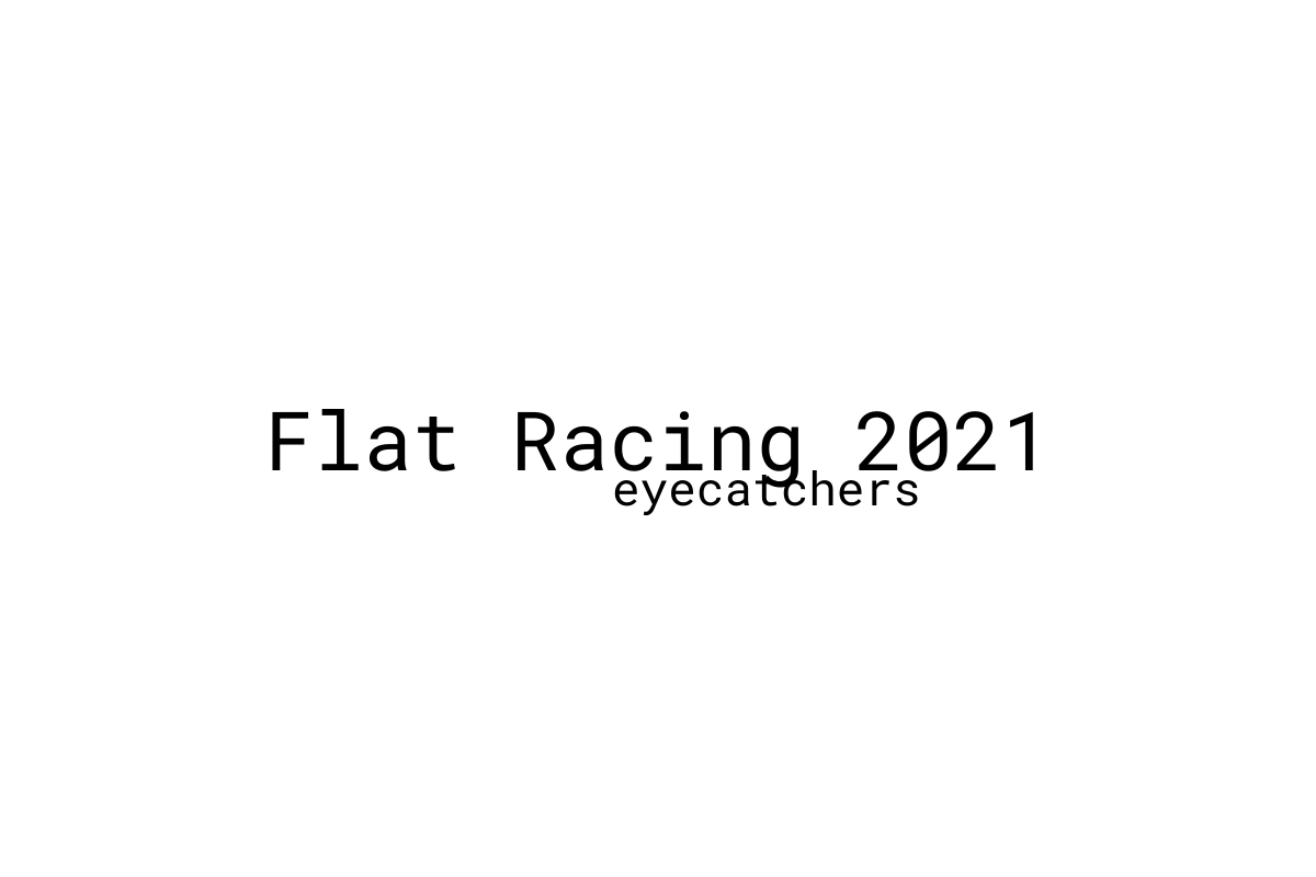 Eyecatchers from the opening week of the Flat Racing season 2021